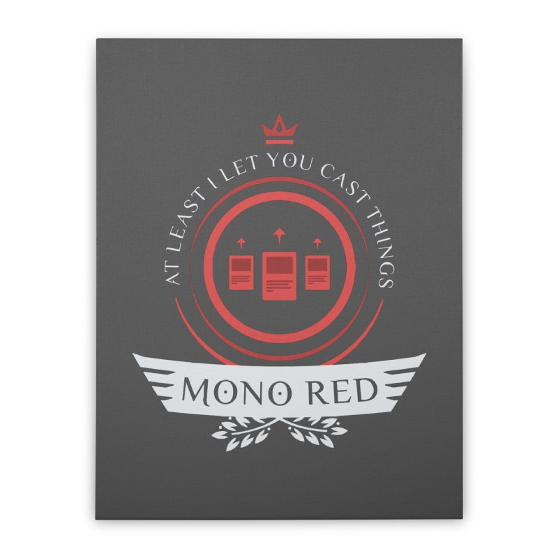 Mono Red Life Home Stretched Canvas by Epic Upgrades