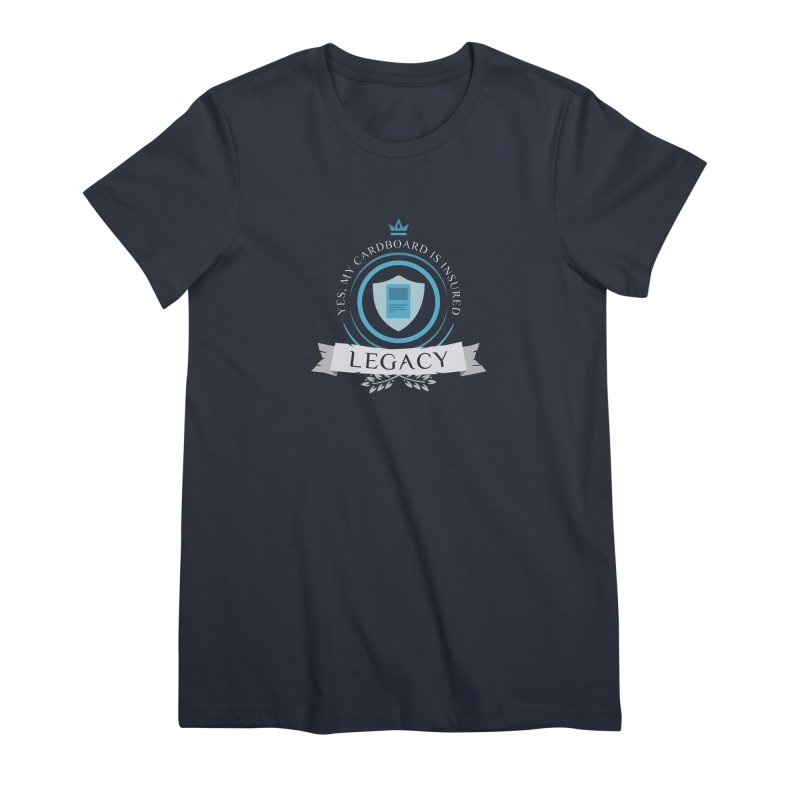 Legacy Life Women's Premium T-Shirt by Epic Upgrades