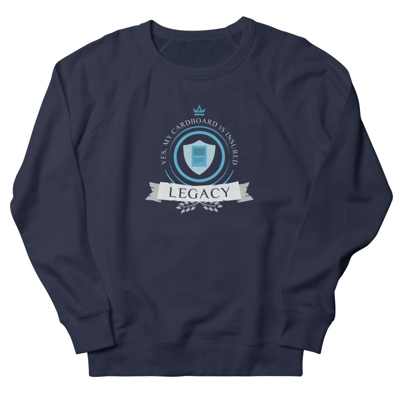 Legacy Life Women's French Terry Sweatshirt by Epic Upgrades