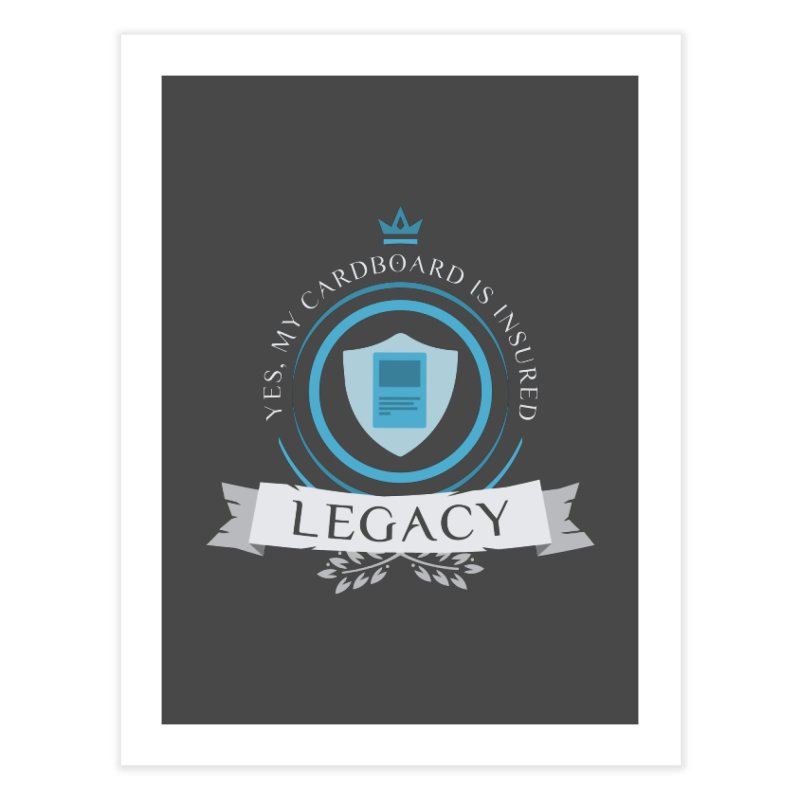 Legacy Life Home Fine Art Print by Epic Upgrades