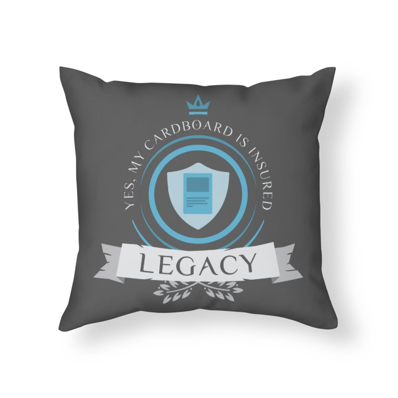 Legacy Life Home Throw Pillow by Epic Upgrades