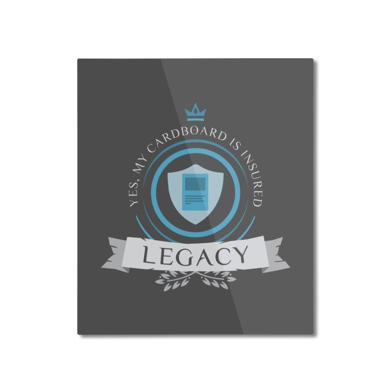 Legacy Life Home Mounted Aluminum Print by Epic Upgrades