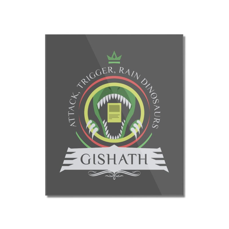 Commander Gishath Home Mounted Acrylic Print by Epic Upgrades
