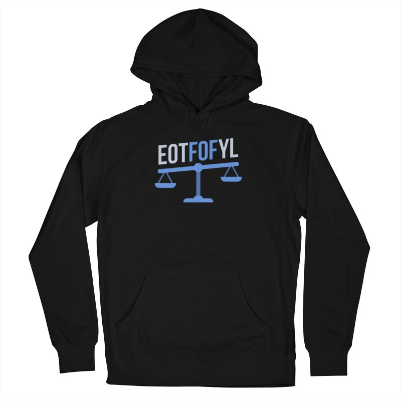 EOTFOFYL - Fact or Fiction Men's French Terry Pullover Hoody by Epic Upgrades