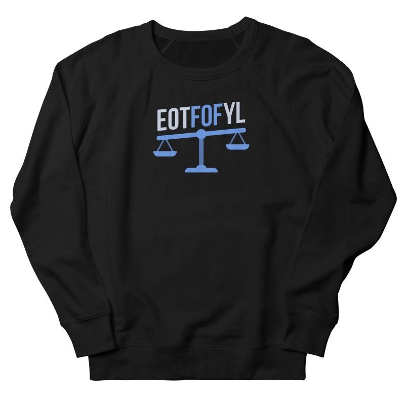 EOTFOFYL - Fact or Fiction Men's French Terry Sweatshirt by Epic Upgrades