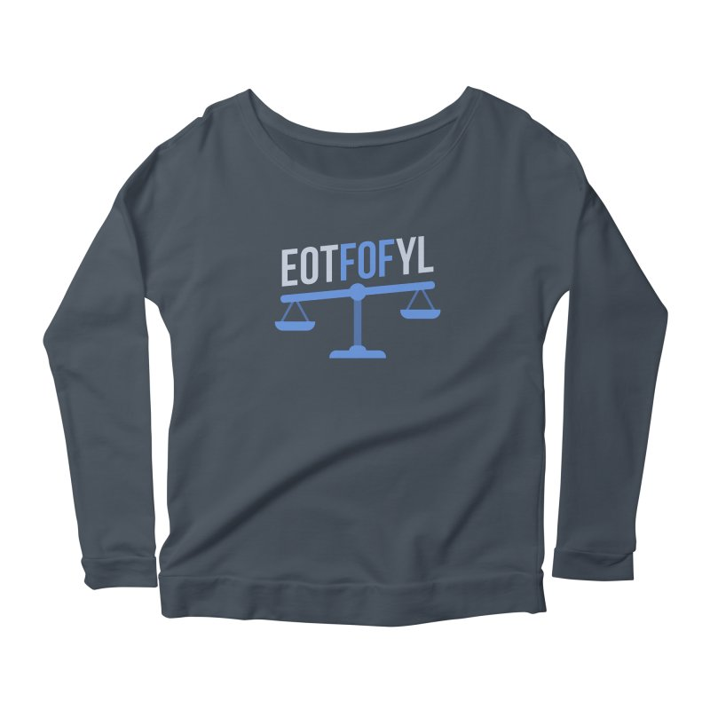 EOTFOFYL - Fact or Fiction Women's Scoop Neck Longsleeve T-Shirt by Epic Upgrades