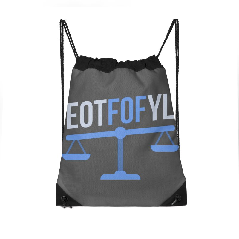 EOTFOFYL - Fact or Fiction Accessories Drawstring Bag Bag by Epic Upgrades