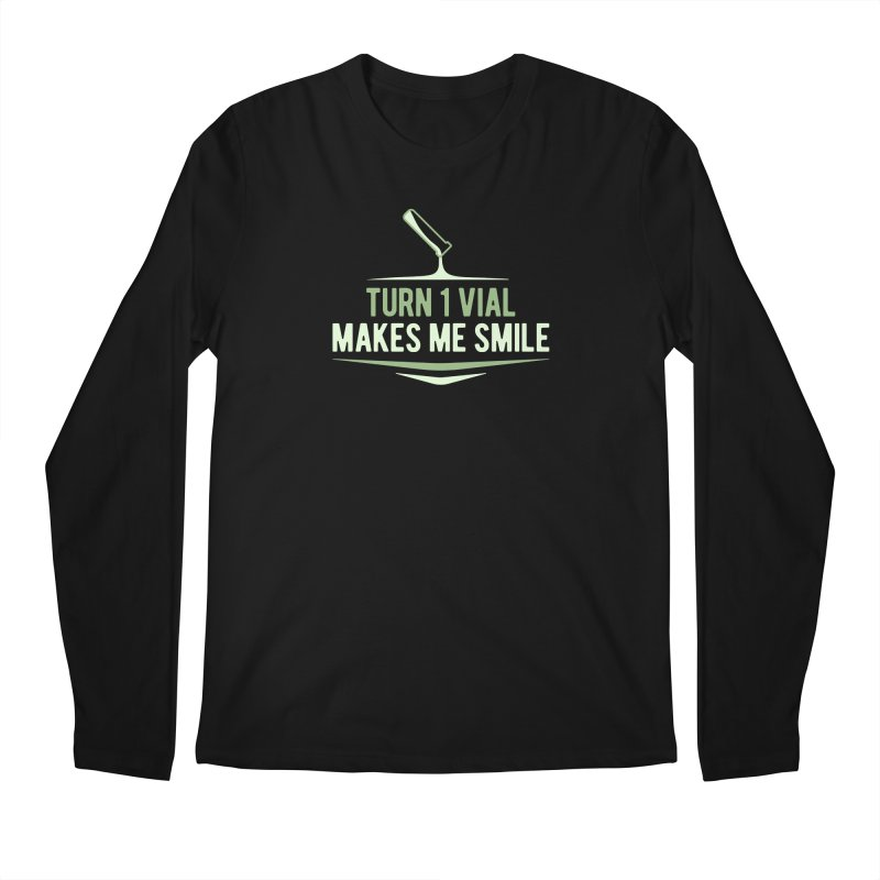 Turn One Vial Makes Me Smile Men's Regular Longsleeve T-Shirt by Epic Upgrades