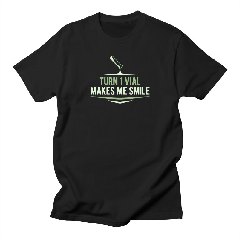 Turn One Vial Makes Me Smile Men's Regular T-Shirt by Epic Upgrades
