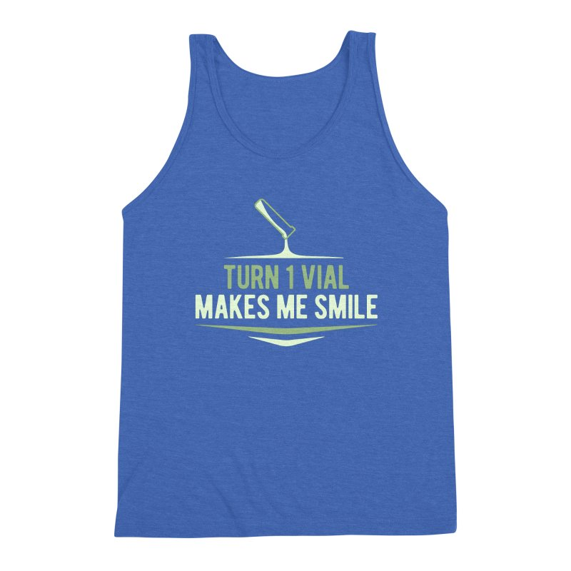 Turn One Vial Makes Me Smile Men's Triblend Tank by Epic Upgrades