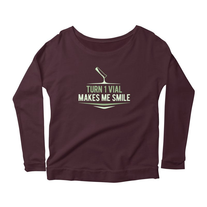 Turn One Vial Makes Me Smile Women's Scoop Neck Longsleeve T-Shirt by Epic Upgrades
