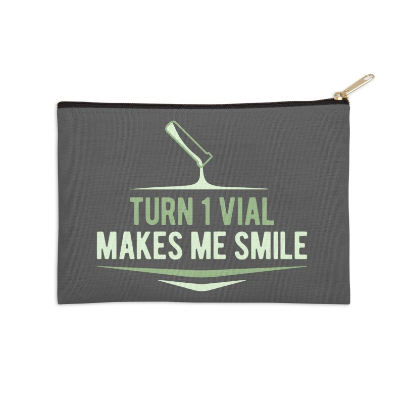 Turn One Vial Makes Me Smile Accessories Zip Pouch by Epic Upgrades