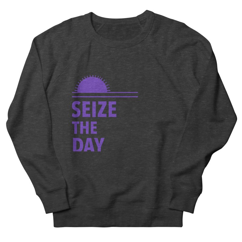 Seize The Sun Women's Sweatshirt by Epileptic Explorer