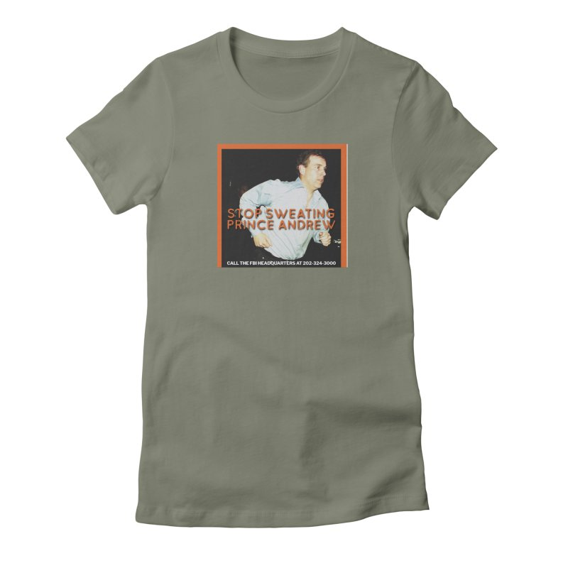 Prince Andrew Randy Andy Sweating Women's T-Shirt by The Jeffrey Epstein Shop