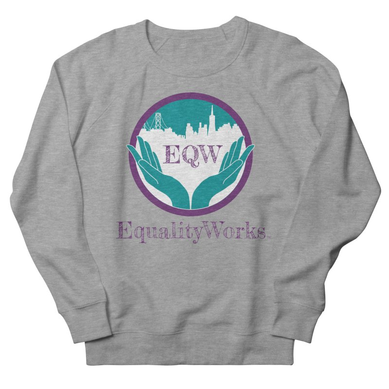 Equality Works Logo Men's French Terry Sweatshirt by Equality Works (EQW)