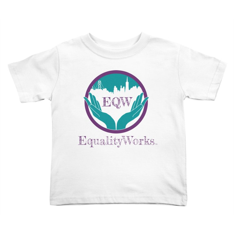 Equality Works Logo Kids Toddler T-Shirt by Equality Works (EQW)