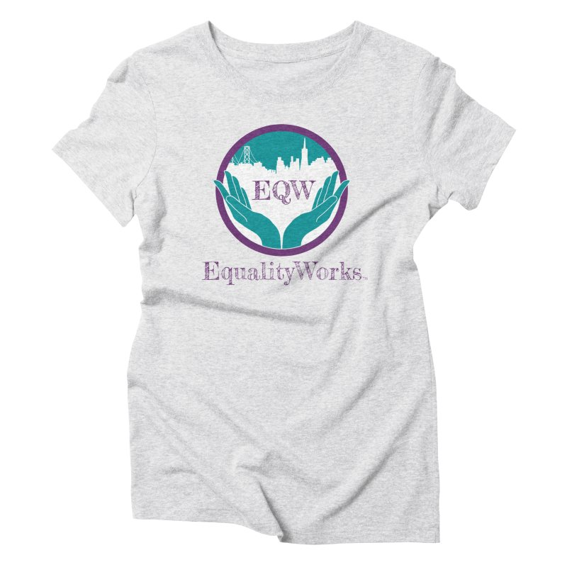 Equality Works Logo Women's T-Shirt by Equality Works (EQW)