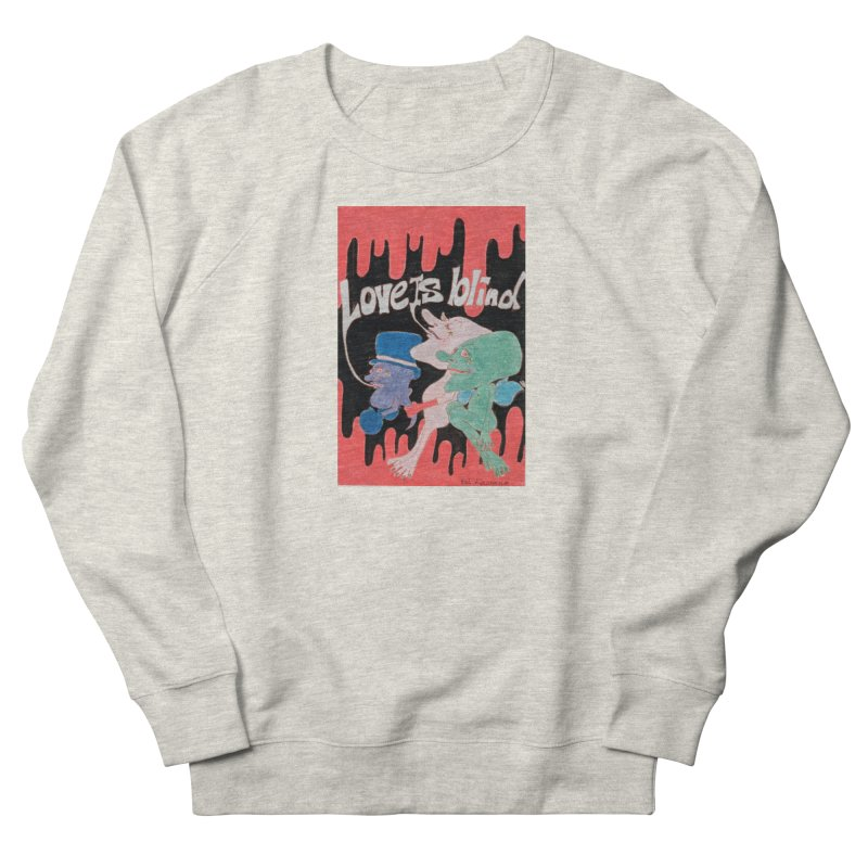 Love is Blind Women's French Terry Sweatshirt by ereiarthawaii's Shop