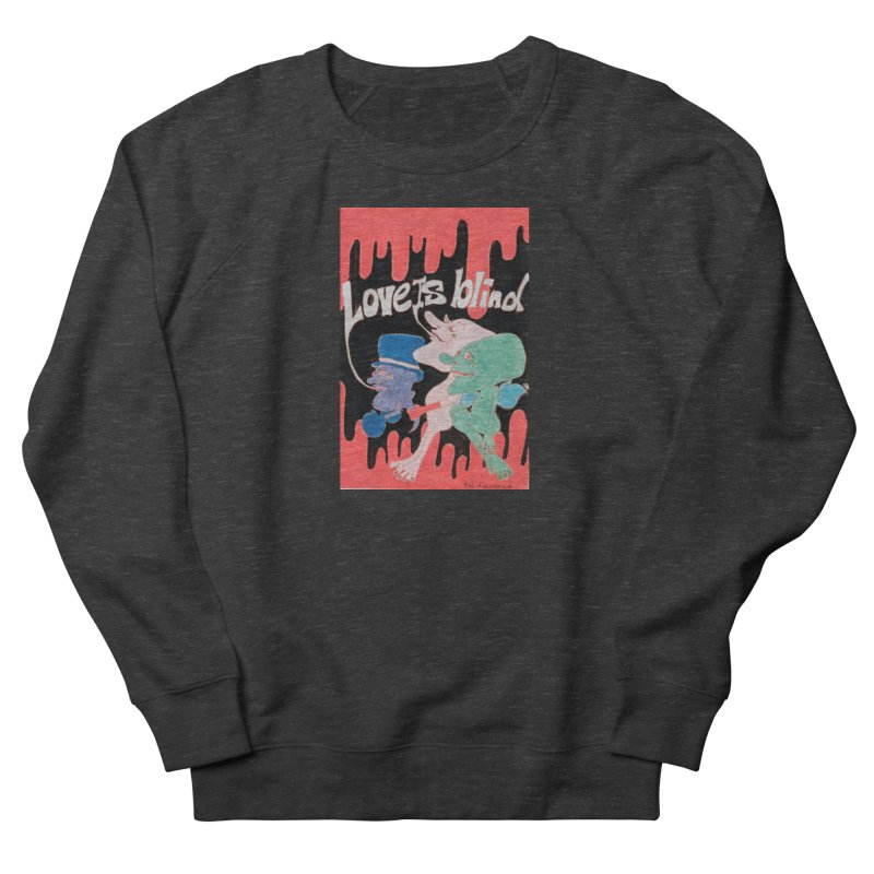 Love is Blind Men's French Terry Sweatshirt by ereiarthawaii's Shop