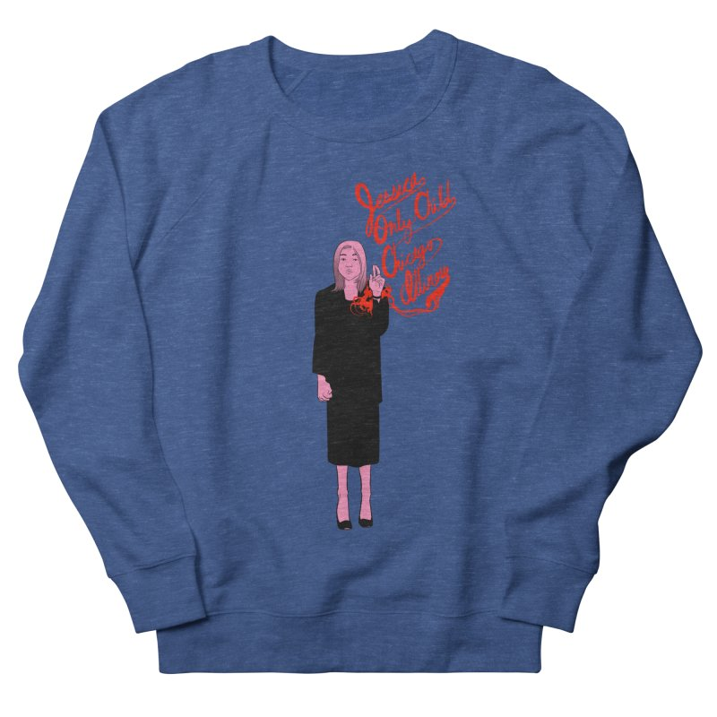 Jessica Only Child Men's Sweatshirt by Erica Fails at Merch