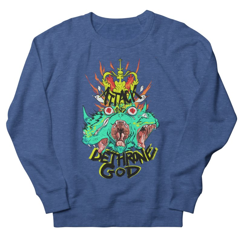 ATTACK AND DETHRONE GOD Women's Sweatshirt by Erica Fails at Merch
