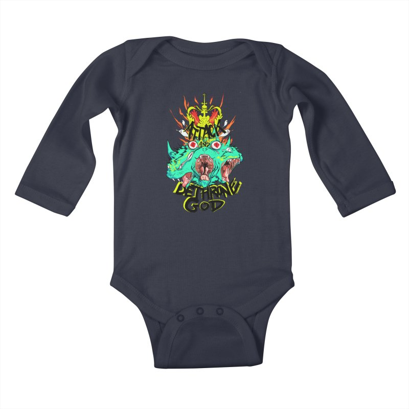 ATTACK AND DETHRONE GOD Kids Baby Longsleeve Bodysuit by Erica Fails at Merch