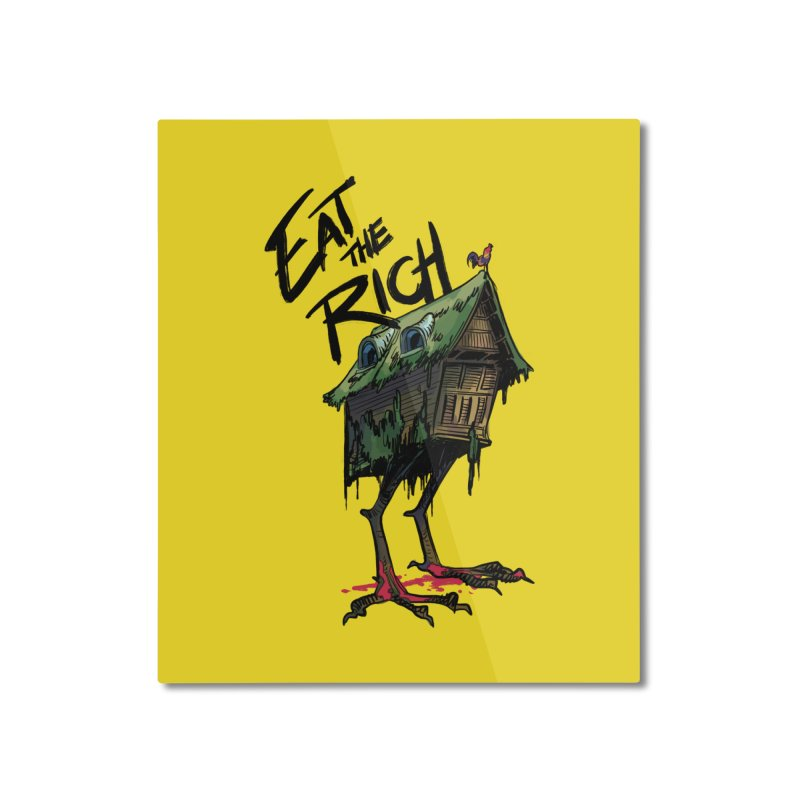EAT THE RICH Home Mounted Aluminum Print by Erica Fails at Merch