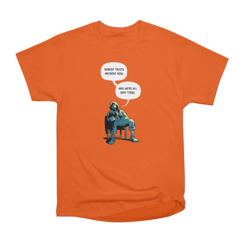 Nobody Trusts Anybody Now Men's Heavyweight T-Shirt by Erica Fails at Merch