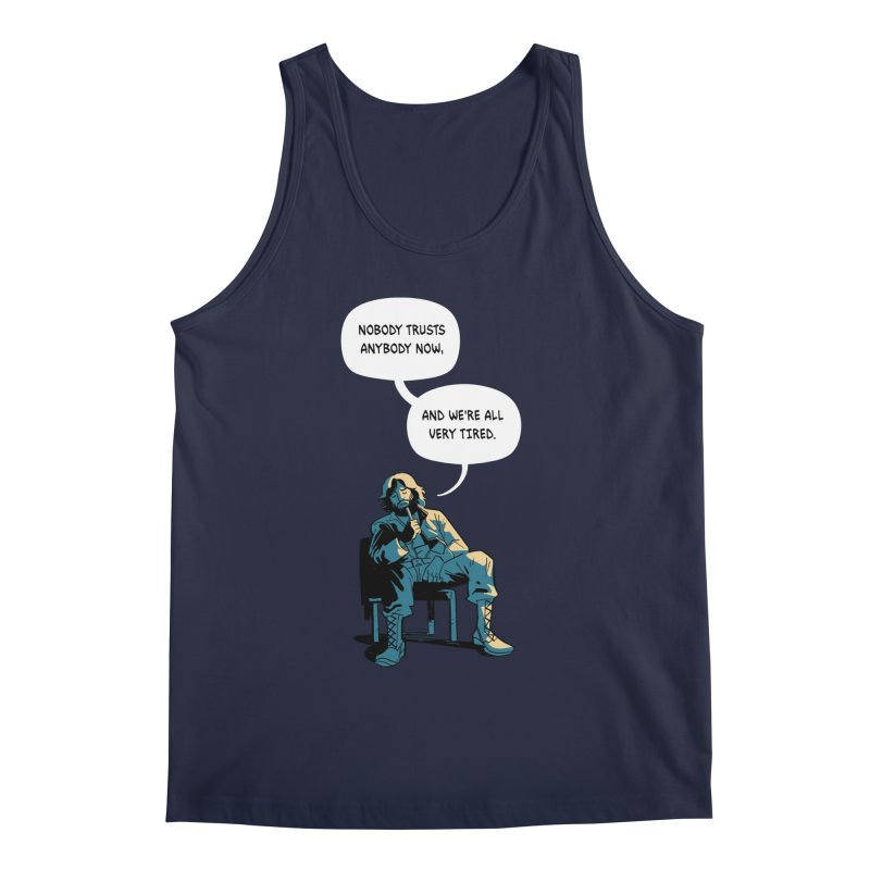Nobody Trusts Anybody Now Men's Regular Tank by Erica Fails at Merch