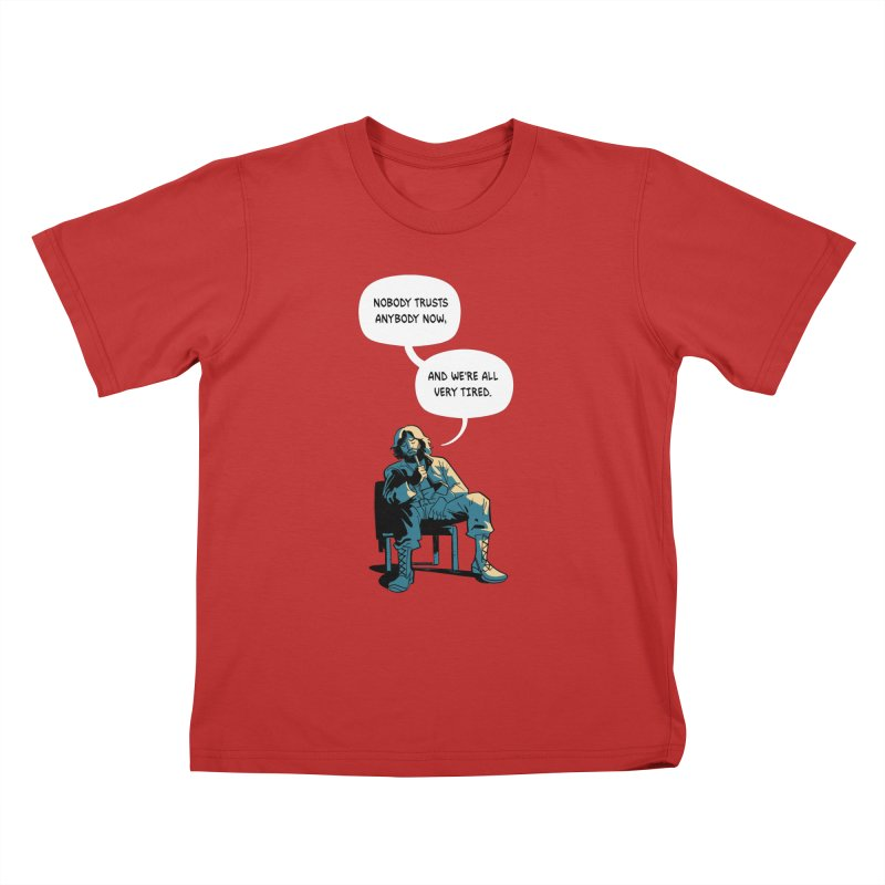 Nobody Trusts Anybody Now Kids T-Shirt by Erica Fails at Merch