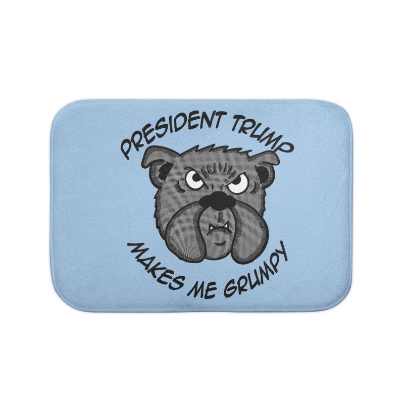 President Trump Makes Me Grumpy   by ericallen's Artist Shop