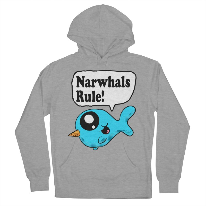 Narwhals Rule Women's Pullover Hoody by ericallen's Artist Shop