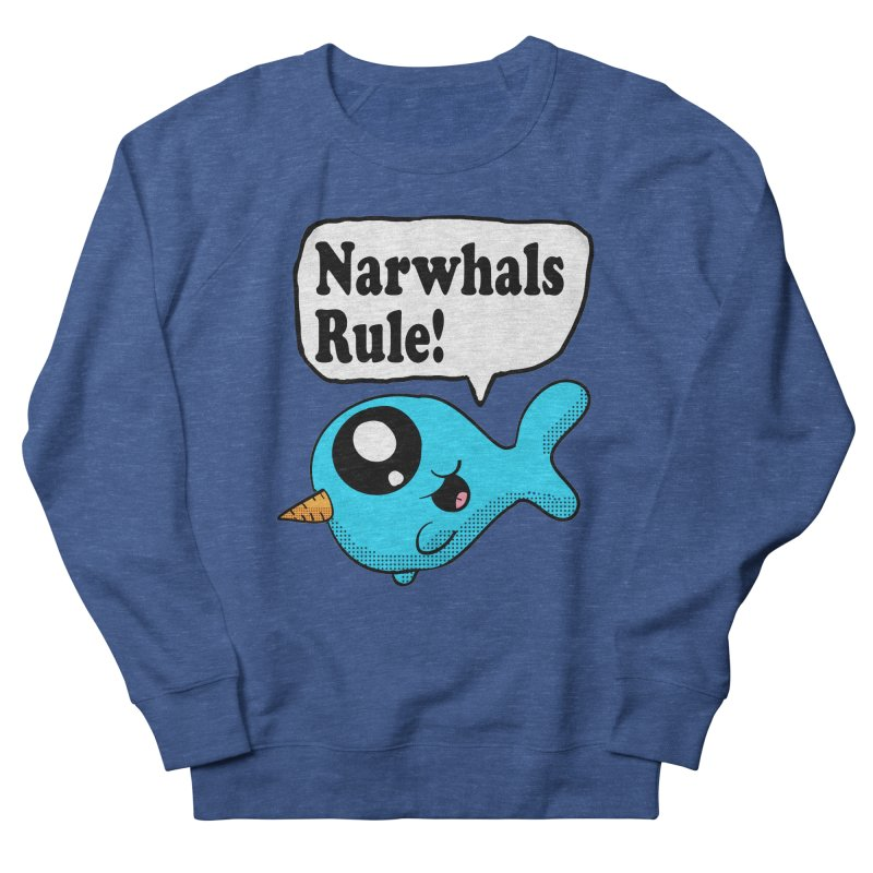 Narwhals Rule Men's Sweatshirt by ericallen's Artist Shop