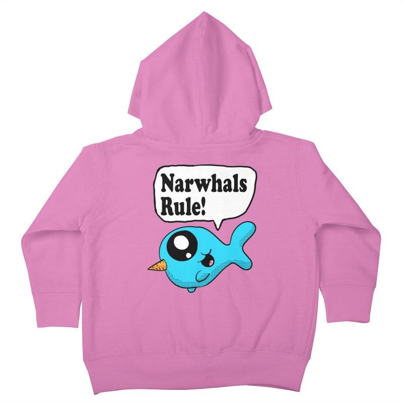 Narwhals Rule Kids Toddler Zip-Up Hoody by ericallen's Artist Shop