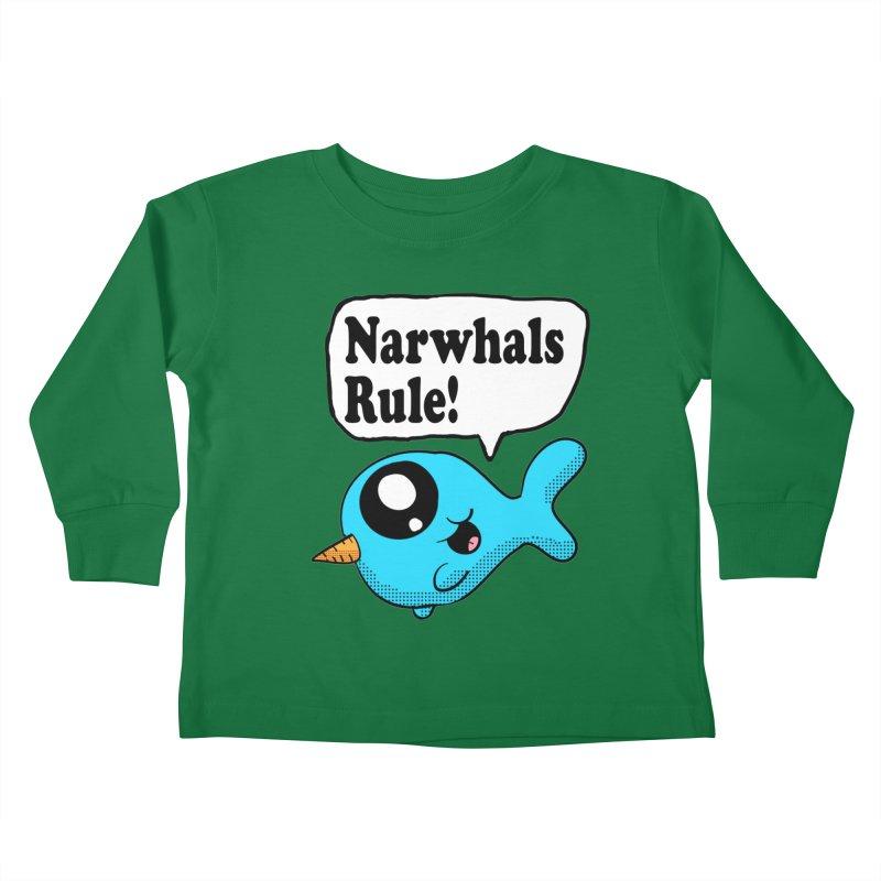 Narwhals Rule Kids Toddler Longsleeve T-Shirt by ericallen's Artist Shop