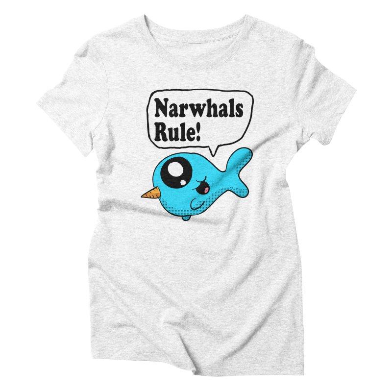 Narwhals Rule Women's Triblend T-shirt by ericallen's Artist Shop