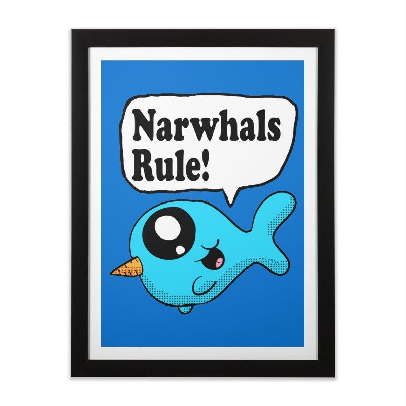 Narwhals Rule Home Framed Fine Art Print by ericallen's Artist Shop