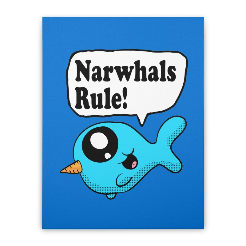 Narwhals Rule Home Stretched Canvas by ericallen's Artist Shop
