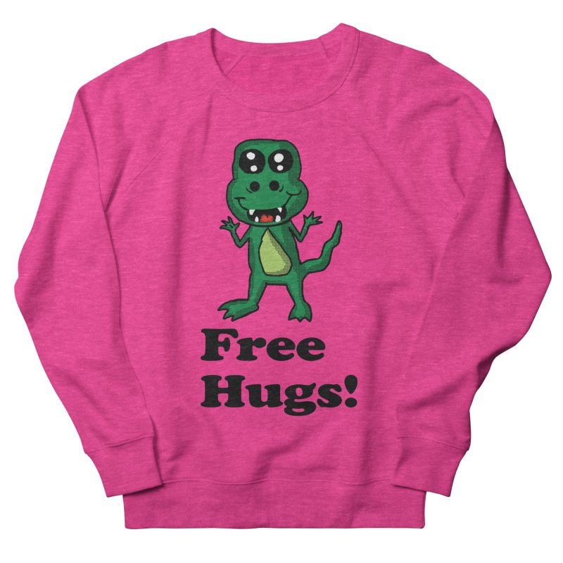Free Hugs T-Rex Women's Sweatshirt by ericallen's Artist Shop