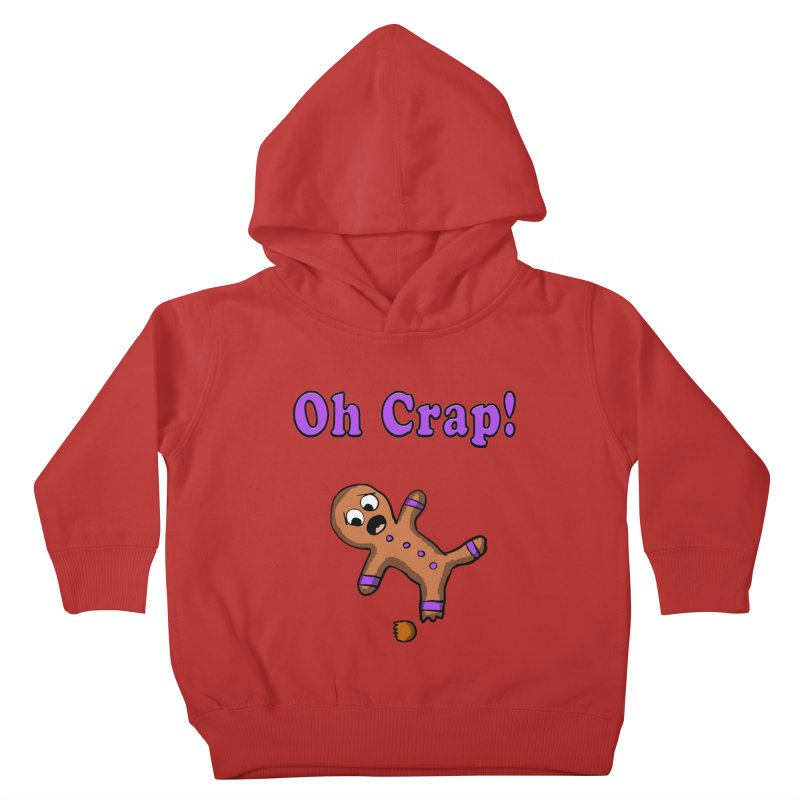 Oh Crap Gingerbread Man Kids Toddler Pullover Hoody by ericallen's Artist Shop