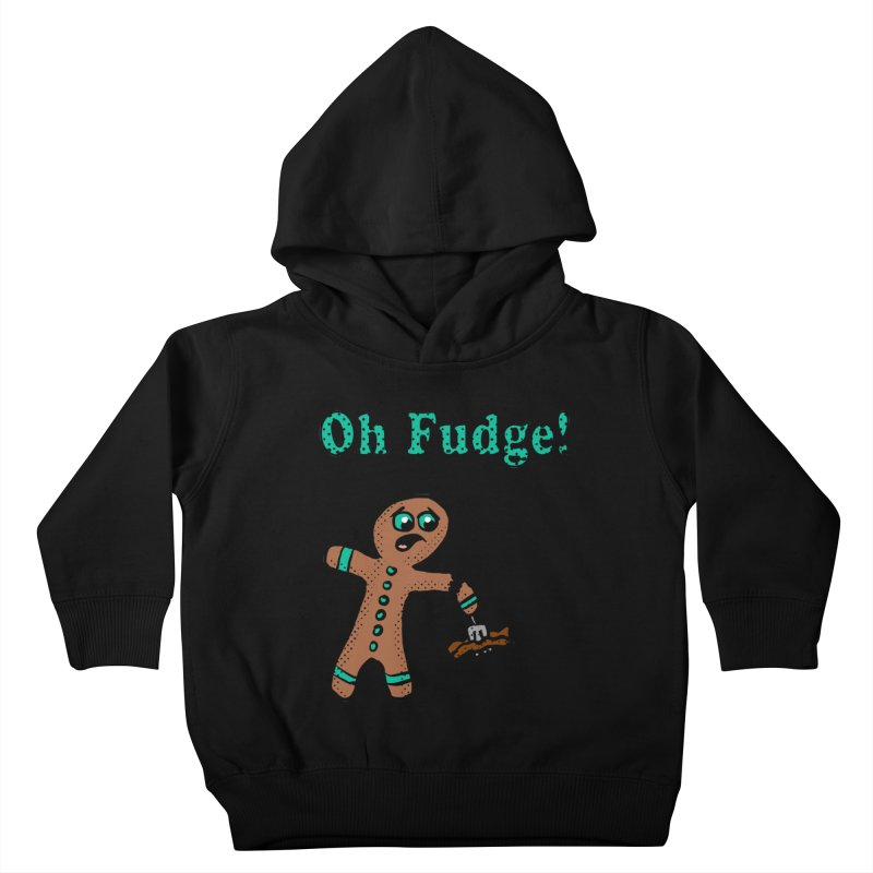 Oh Fudge Gingerbread Man Kids Toddler Pullover Hoody by ericallen's Artist Shop
