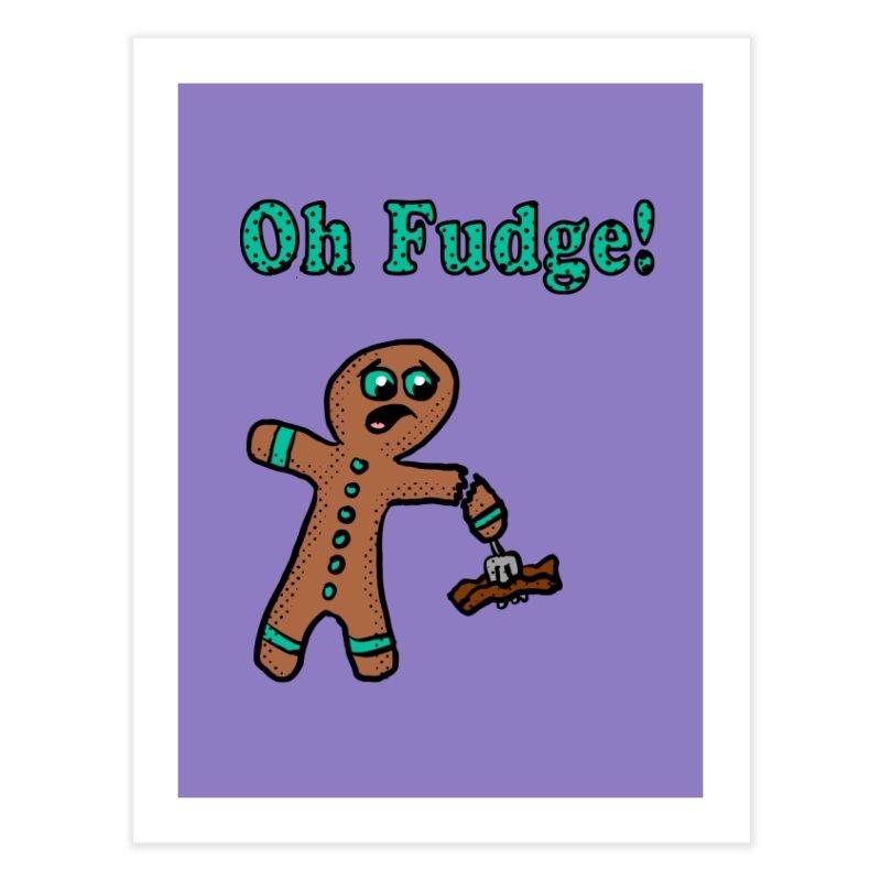 Oh Fudge Gingerbread Man Home Fine Art Print by ericallen's Artist Shop