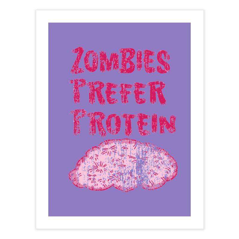Vintage Zombies Prefer Protein Home Fine Art Print by ericallen's Artist Shop