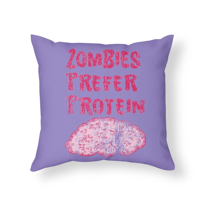 Vintage Zombies Prefer Protein Home Throw Pillow by ericallen's Artist Shop