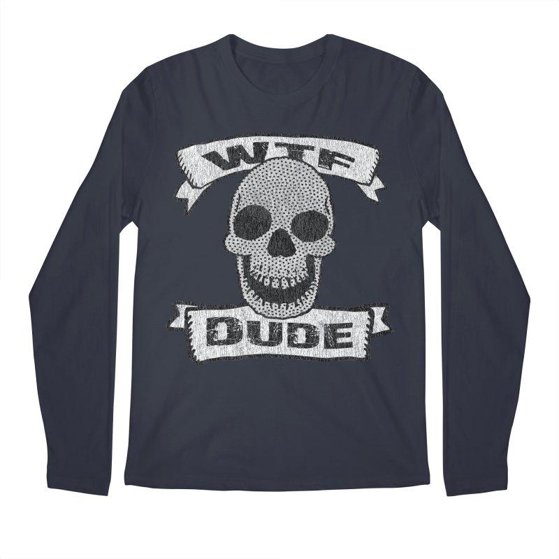 Vintage WTF Dude Skull Men's Longsleeve T-Shirt by ericallen's Artist Shop