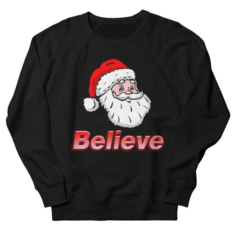 Believe Santa Women's Sweatshirt by ericallen's Artist Shop