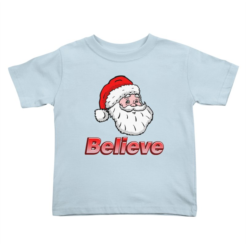 Believe Santa Kids Toddler T-Shirt by ericallen's Artist Shop
