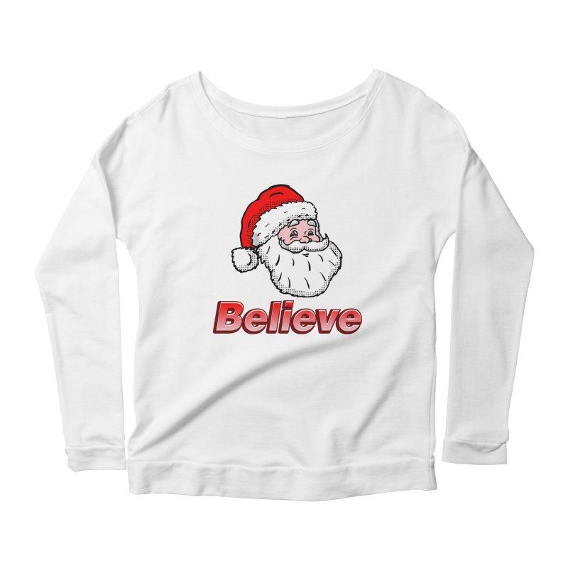 Believe Santa Women's Longsleeve Scoopneck  by ericallen's Artist Shop