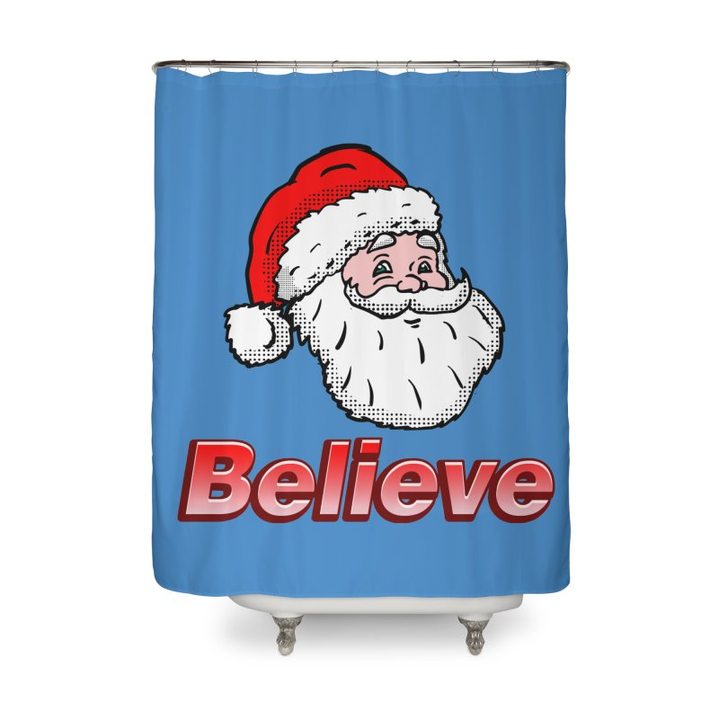 Believe Santa Home Shower Curtain by ericallen's Artist Shop