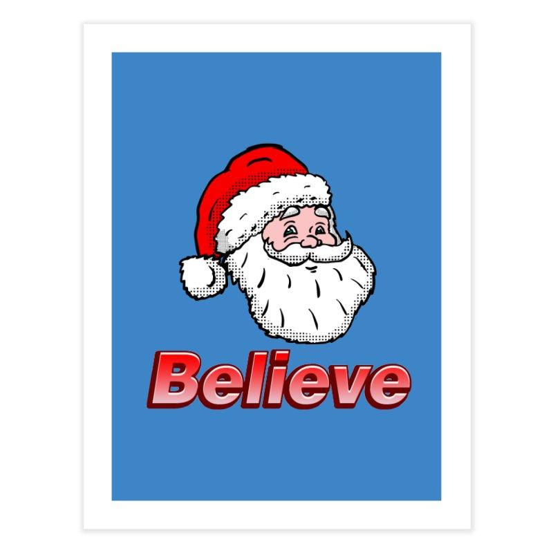 Believe Santa Home Fine Art Print by ericallen's Artist Shop